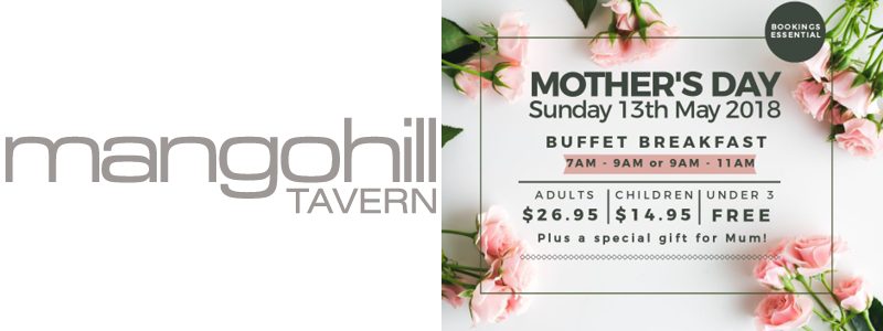 Mango Hill Tavern Mother's Day Feature
