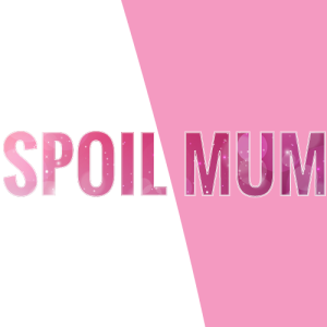 Spoil-Mum-Featured-Image