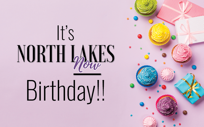 North Lakes Now Birthday